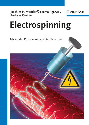 9783527320806: Electrospinning: Materials, Processing, and Applications