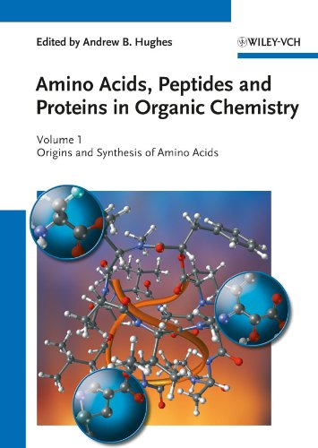 9783527320967: Amino Acids, Peptides and Proteins in Organic Chemistry, Origins and Synthesis of Amino Acids (Amino Acids, Peptides and Proteins in Organic Chemistry (VCH)) (Volume 1)