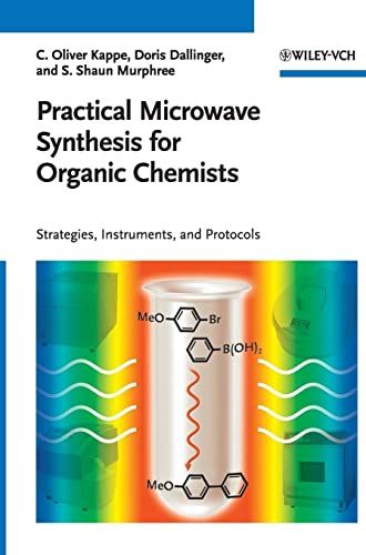 9783527320974: Practical Microwave Synthesis for Organic Chemists