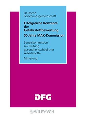 9783527321070: Erfolgreiche Konzepte Der Gefahrstoffbewertung: 50 Jahre MAK-Kommission