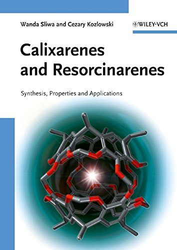 9783527322633: Calixarenes and Resorcinarenes: Synthesis, Properties and Applications