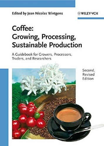 9783527322862: Coffee: Growing, Processing, Sustainable Production