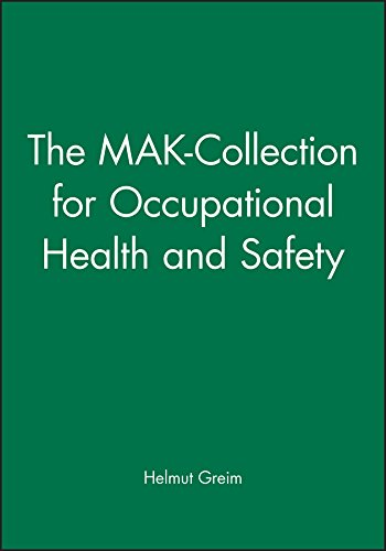 The MAK-Collection for Occupational Health and Safety (The MAK-Collection for Occupational Health ...
