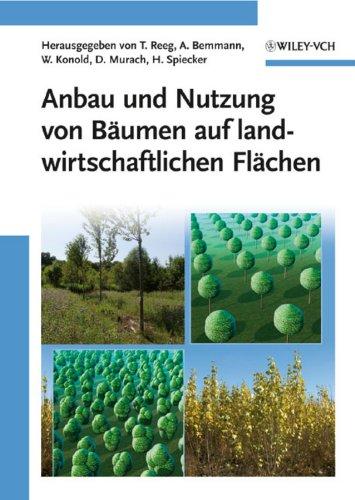 Anbau und Nutzung von Bäumen auf landwirtschaftlichen Flächen: Tatjana Reeg