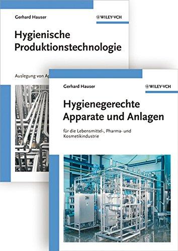 9783527324231: Hygienische Produktion: Band 1 - Hygienische Produktionstechnologie and 2 - Hygienegerechte Apparate und Anlagen: Hygienische Produktionstechnologie Band 1