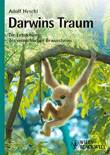 9783527324330: Darwins Traum: Die Entstehung des menschlichen Bewusstseins (German Edition)