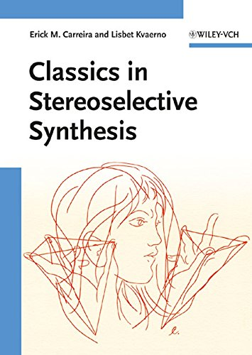 9783527324521: Classics in Stereoselective Synthesis