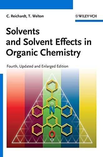 9783527324736: Solvents and Solvent Effects in Organic Chemistry