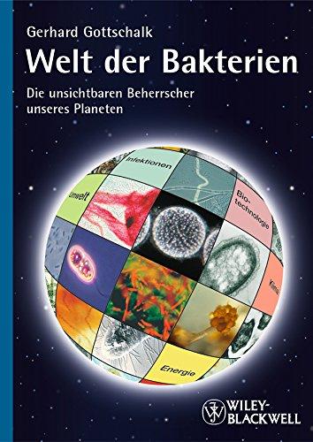 9783527325207: Welt der Bakterien: Die unsichtbaren Beherrscher unseres Planeten