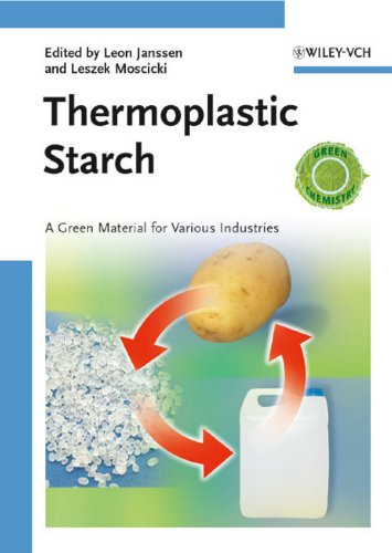 Thermoplastic Starch: Moscicki, Leszek (edt);