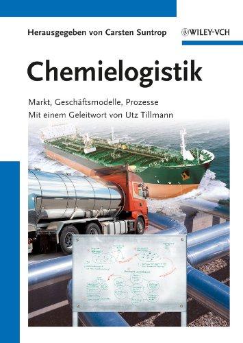 Chemielogistik - Carsten Suntrop (editor), Utz Tillmann (foreword)