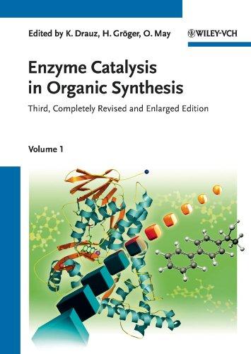Enzyme Catalysis in Organic Synthesis: A Comprehensive: Drauz, Karlheinz