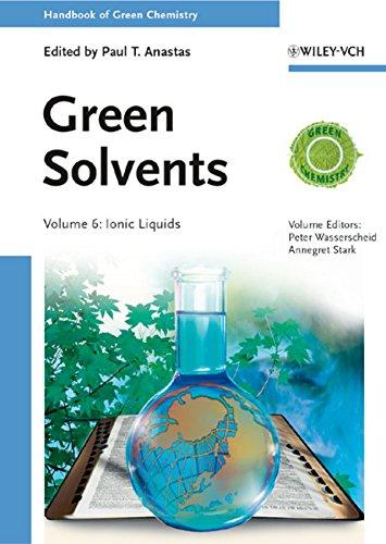 9783527325924: Green Solvents: Ionic Liquids (Handbook of Green Chemistry)