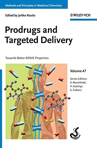 Prodrugs and Targeted Delivery: Towards Better ADME Properties Format: Hardcover - Editor: Jarkko Rautio (University of Eastern Finland, Kuopio, Finland); Series Editor: Raimund Mannhold (University of Dusseldorf, Germany); Series Editor: Hugo Kubinyi (University of Heidelberg, Germany); Series Editor: Gerd Folkers (Swiss Institute