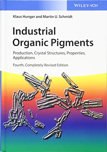 9783527326082: Industrial Organic Pigments: Production, Crystal Structures, Properties, Applications
