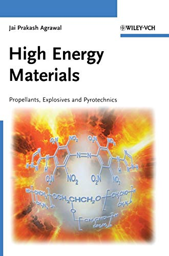 9783527326105: High Energy Materials: Propellants, Explosives and Pyrotechnics