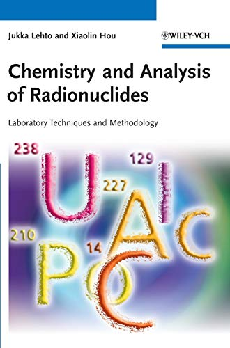 9783527326587: Chemistry and Analysis of Radionuclides: Laboratory Techniques and Methodology