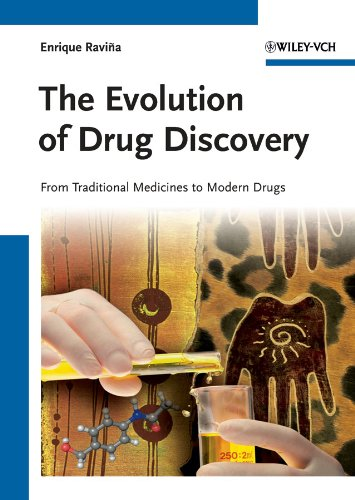 9783527326693: The Evolution of Drug Discovery: From Traditional Medicines to Modern Drugs