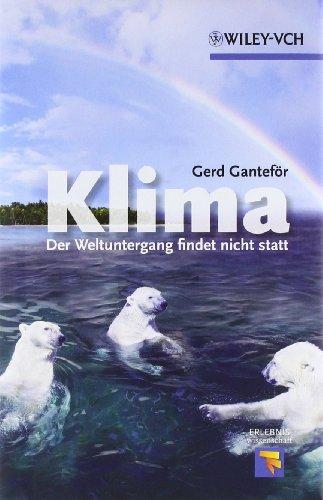 9783527326716: Klima - Der Weltuntergang findet nicht statt (Erlebnis Wissenschaft) (German Edition)