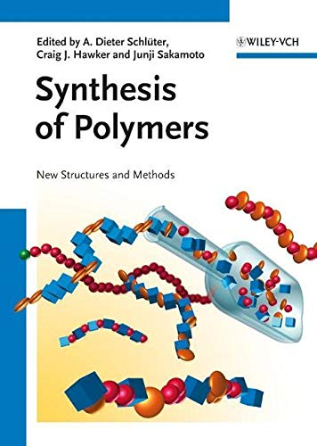 Synthesis of Polymers. 2 Bände: Dieter A. Schl�ter