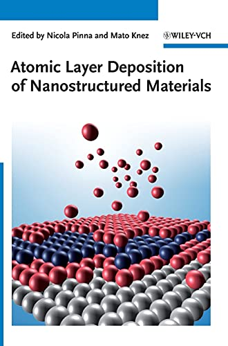 9783527327973: Atomic Layer Deposition of Nanostructured Materials