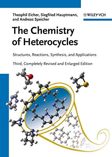9783527328680: The Chemistry of Heterocycles: Structures, Reactions, Synthesis, and Applications