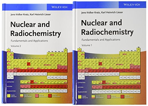 Nuclear and Radiochemistry: Jens -Volker Kratz