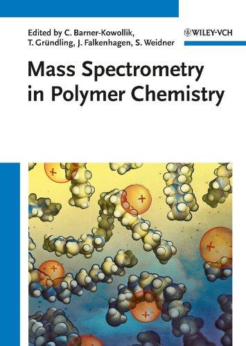 9783527329243: Mass Spectrometry in Polymer Chemistry