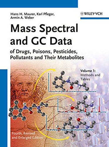 9783527329922: Mass Spectral and GC Data of Drugs, Poisons, Pesticides, Pollutants and Their Metabolites
