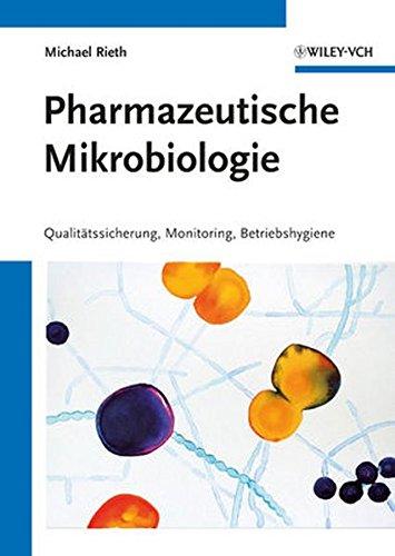 Pharmazeutische Mikrobiologie: Michael Rieth