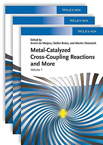 9783527331543: Metal Catalyzed Cross-Coupling Reactions and More, 3 Volume Set