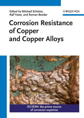 Corrosion Resistance of Copper and Copper Alloys: Michael Sch�tze