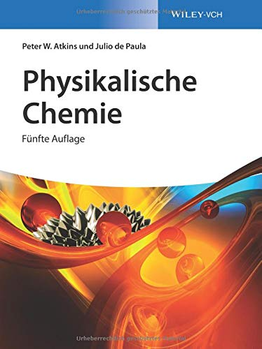 9783527332472: Physikalische Chemie