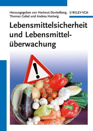 Lebensmittelsicherheit und Lebensmittelüberwachung: Hartmut Dunkelberg
