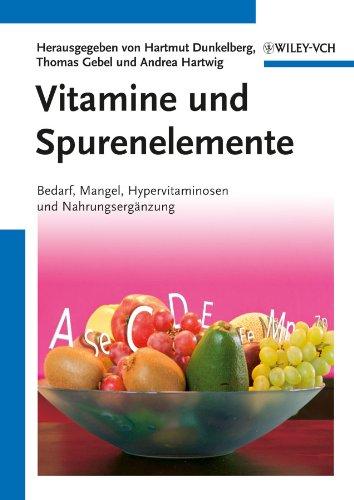 Vitamine und Spurenelemente: Hartmut Dunkelberg