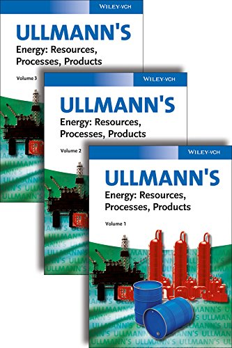 Ullmanns Energy: Resources Processes Products 3 Volume Set: Wiley-Vch