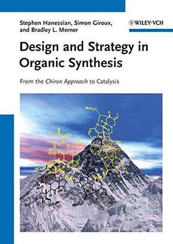 9783527333912: Design and Strategy in Organic Synthesis: From the Chiron Approach to Catalysis