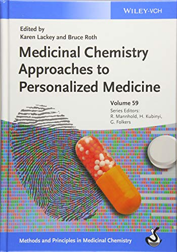 Medicinal Chemistry Approaches to Personalized Medicine Format: Editor: Karen Lackey