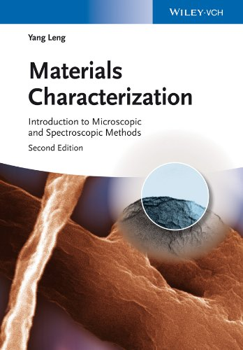 9783527334636: Materials Characterization: Introduction to Microscopic and Spectroscopic Methods
