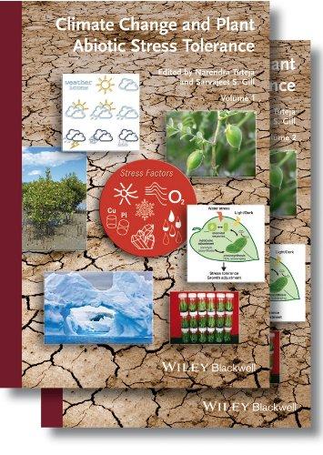 CLIMATE CHANGE AND PLANT ABIOTIC STRESS TOLERANCE, 2 VOLUME SET: NARENDRA TUTEJA ET.AL