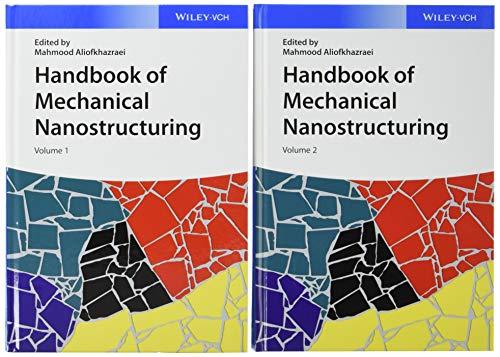 Handbook of Mechanical Nanostructuring: Mahmood Aliofkhazraei