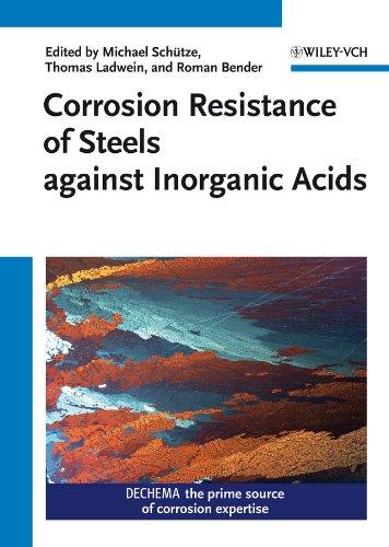 Corrosion Resistance of Steels Against Inorganic Acids: Michael Sch�tze