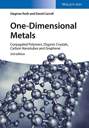 9783527335572: One-Dimensional Metals: Conjugated Polymers, Organic Crystals, Carbon Nanotubes and Graphene