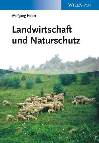 Landwirtschaft und Naturschutz: Wolfgang Haber