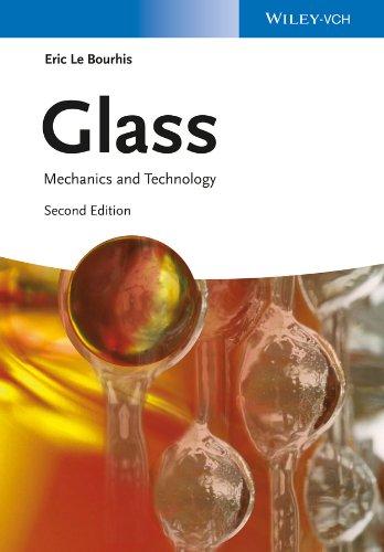 9783527337057: Glass: Mechanics and Technology