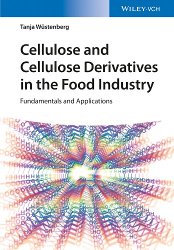Cellulose and Cellulose Derivatives in the Food Industry: Tanja Wuestenberg