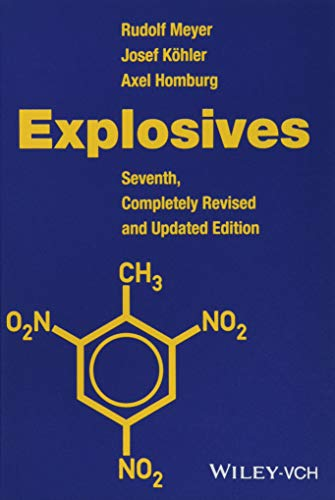 Explosives (7th Revised edition): Josef Kohler, Axel