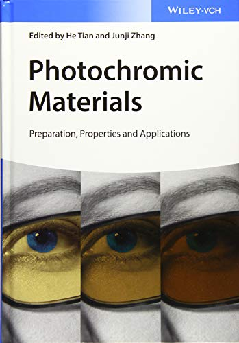 Photochromic Materials: Preparation, Properties and Applications: He Tian
