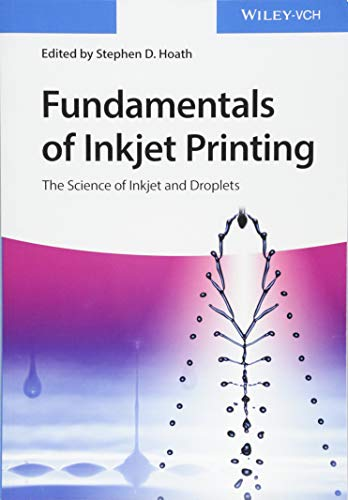 9783527337859: Fundamentals of Inkjet Printing: The Science of Inkjet and Droplets