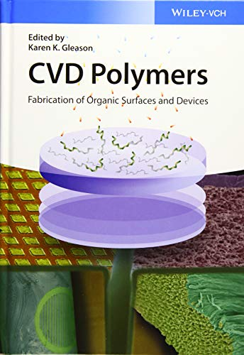 9783527337996: CVD Polymers: Fabrication of Organic Surfaces and Devices